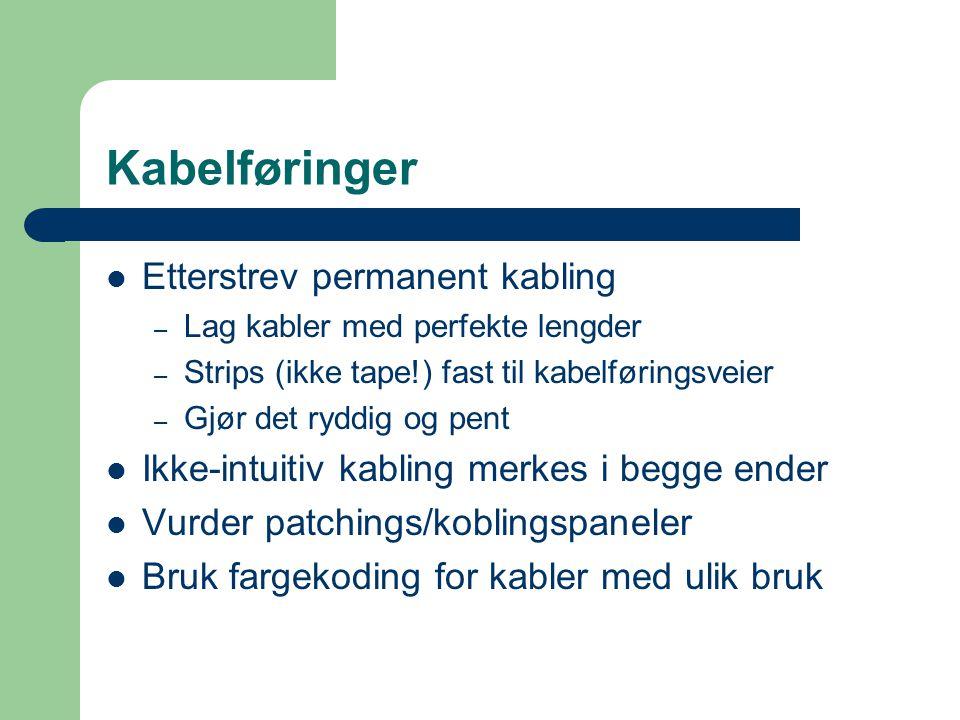 Kabelføringer Etterstrev permanent kabling