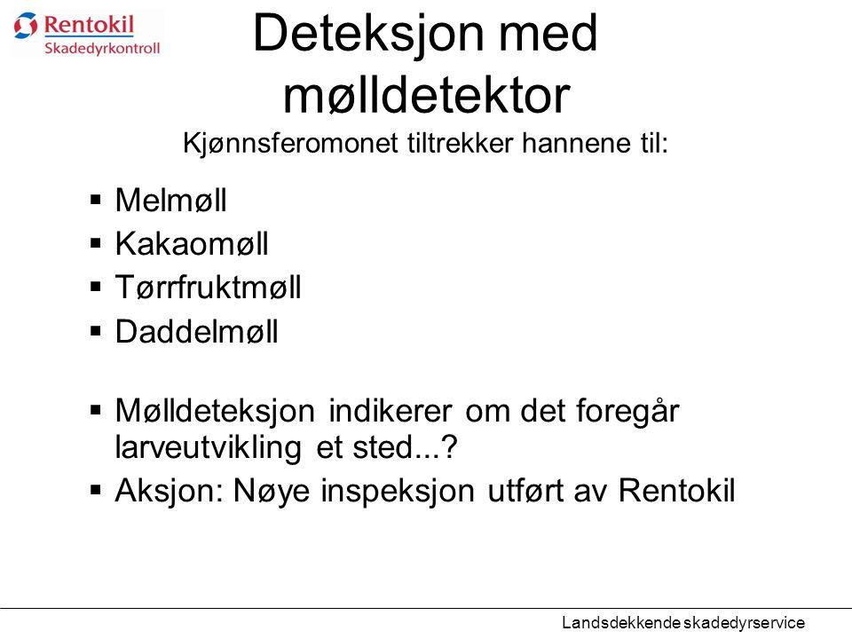 Deteksjon med mølldetektor Kjønnsferomonet tiltrekker hannene til: