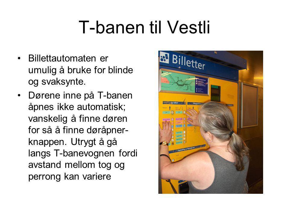 T-banen til Vestli Billettautomaten er umulig å bruke for blinde og svaksynte.