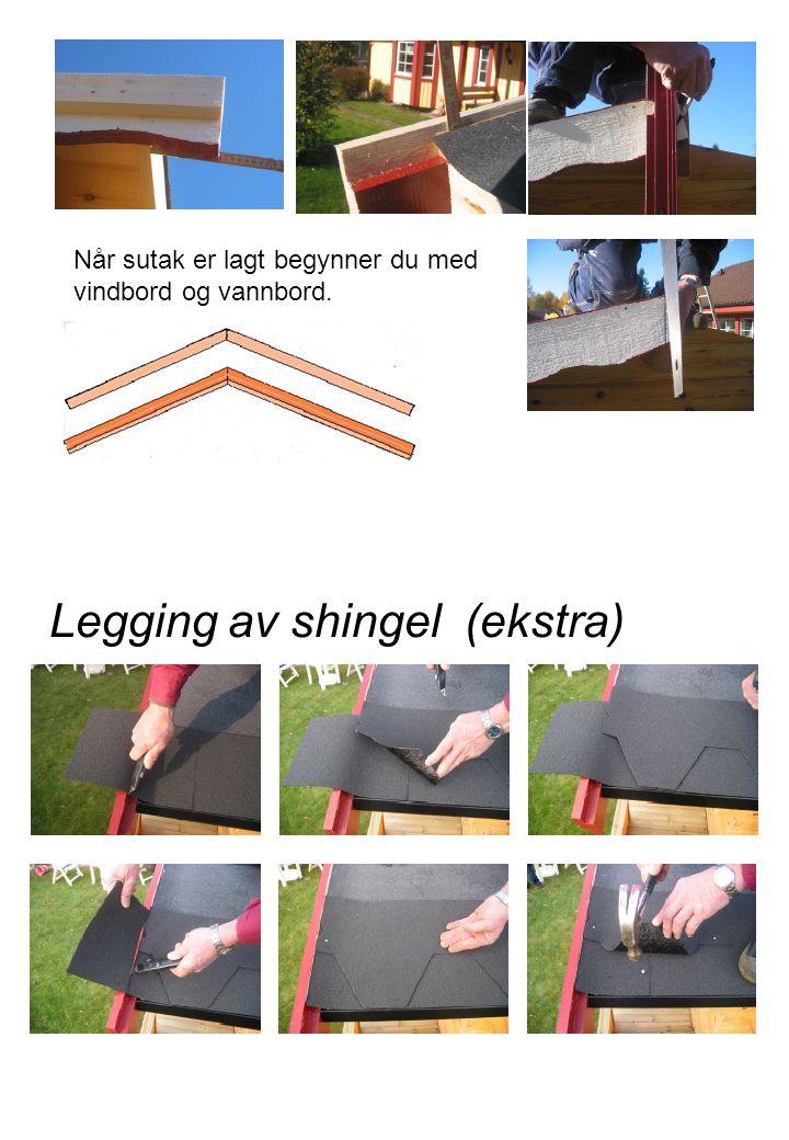 Legging av shingel (ekstra)
