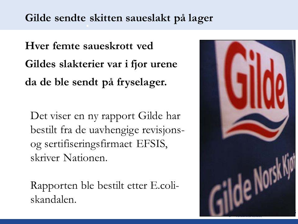 Gilde sendte skitten saueslakt på lager Hver femte saueskrott ved