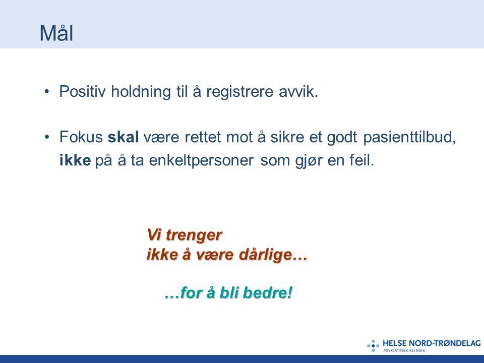 Positiv holdning til å registrere avvik.