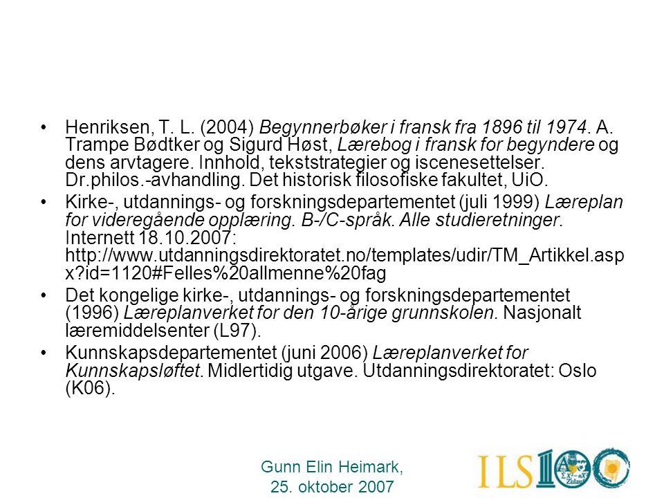 Henriksen, T. L. (2004) Begynnerbøker i fransk fra 1896 til 1974. A