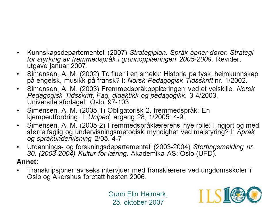 Kunnskapsdepartementet (2007) Strategiplan. Språk åpner dører