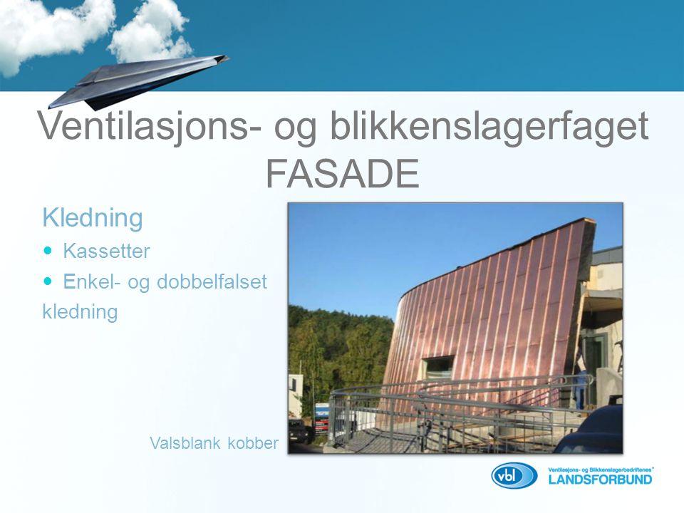 Ventilasjons- og blikkenslagerfaget FASADE