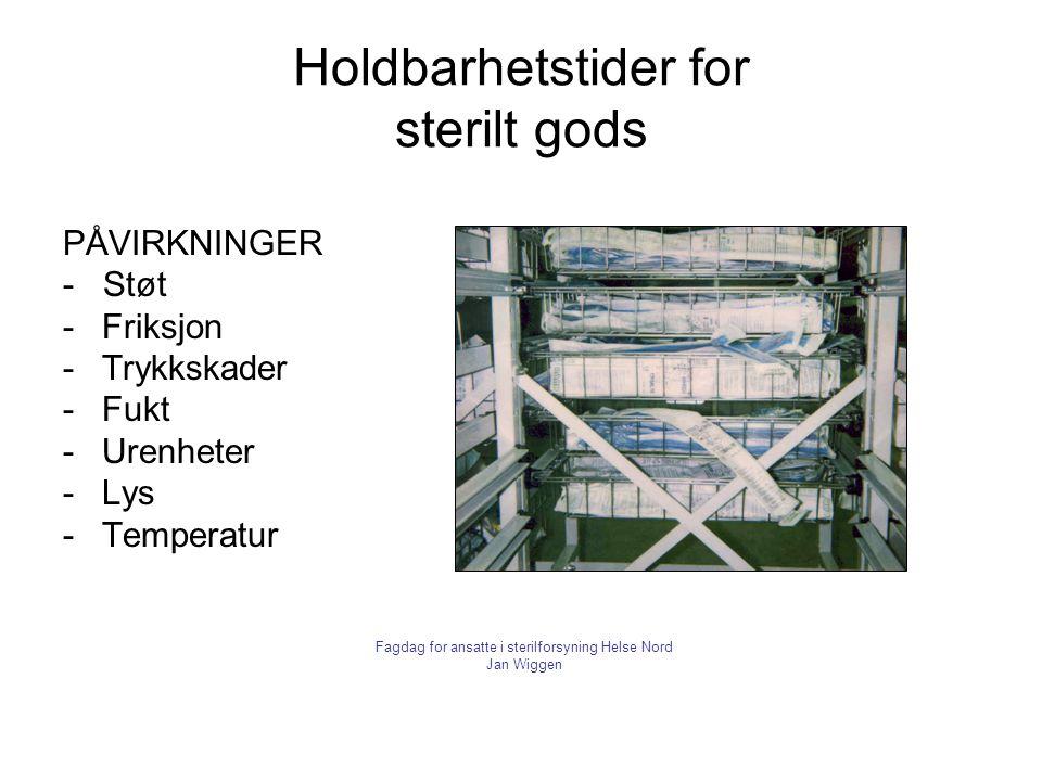 Holdbarhetstider for sterilt gods