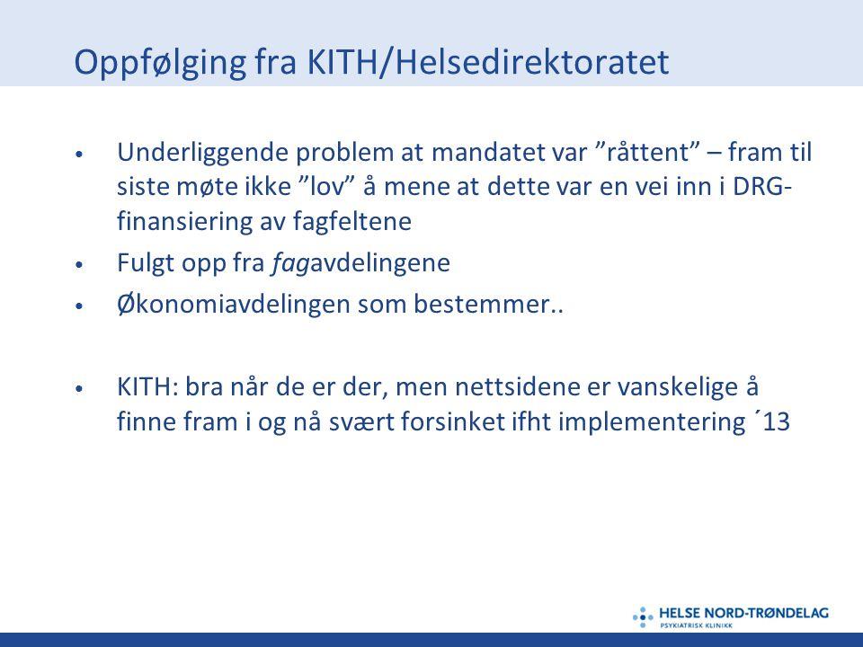 Oppfølging fra KITH/Helsedirektoratet