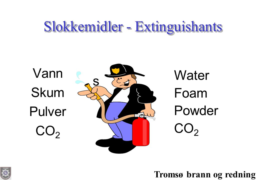 Slokkemidler - Extinguishants