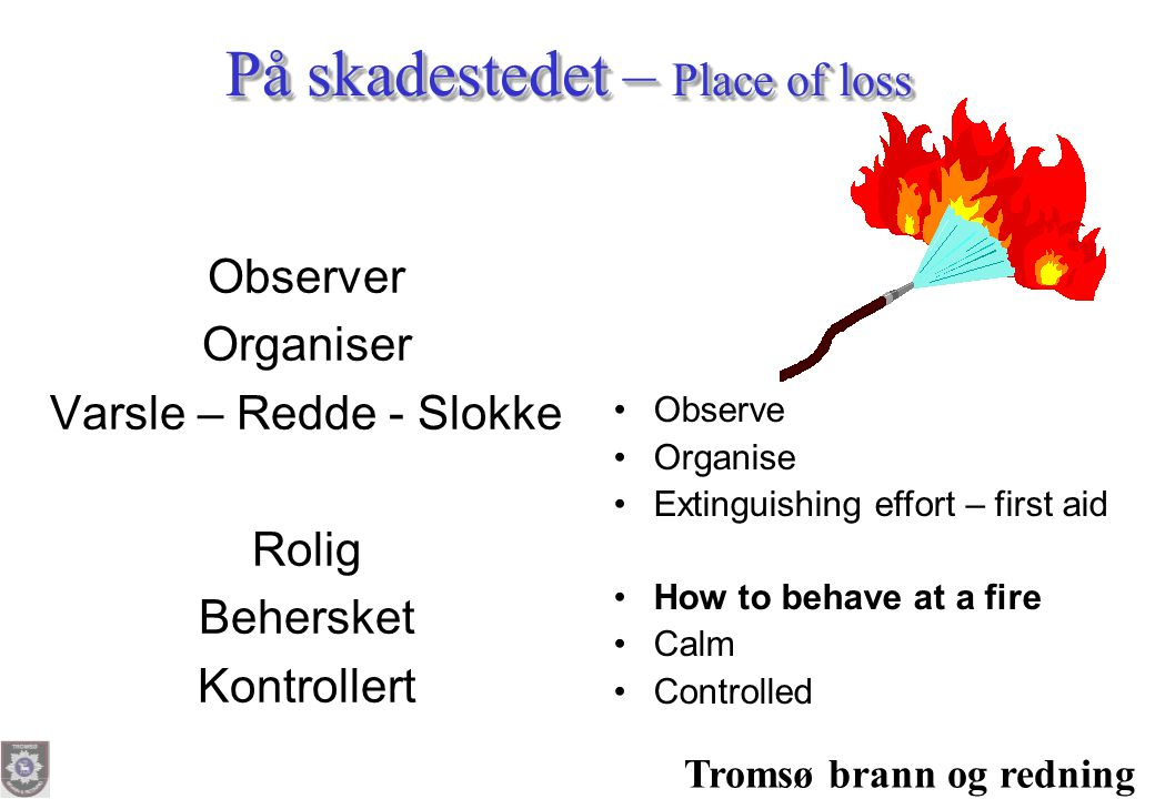 På skadestedet – Place of loss