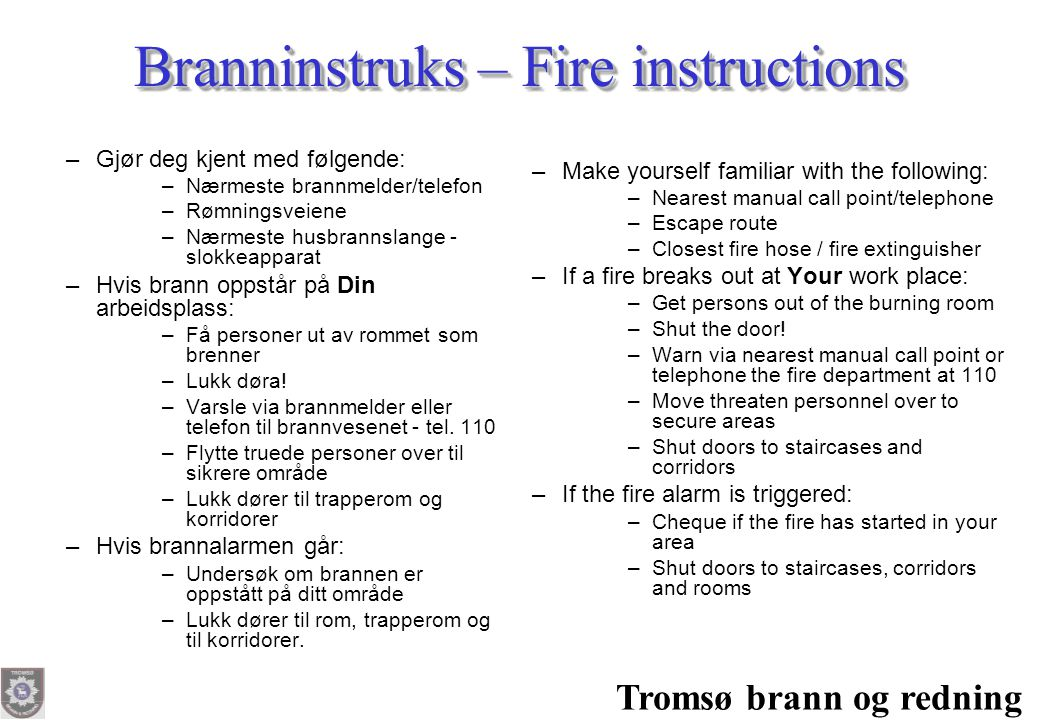 Branninstruks – Fire instructions