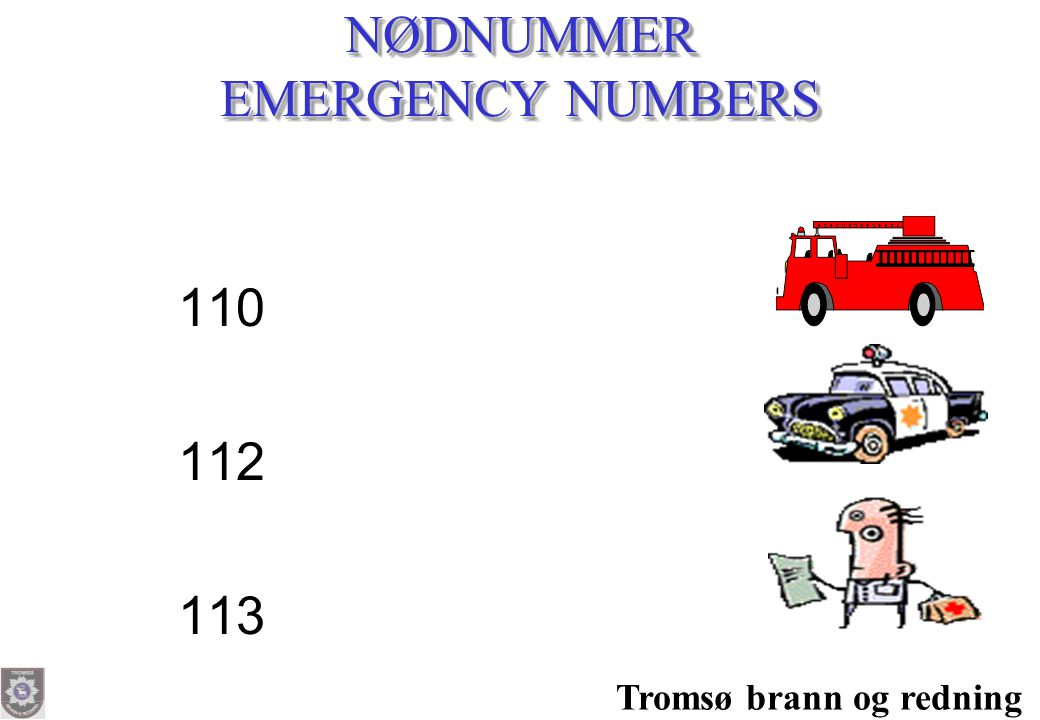 NØDNUMMER EMERGENCY NUMBERS