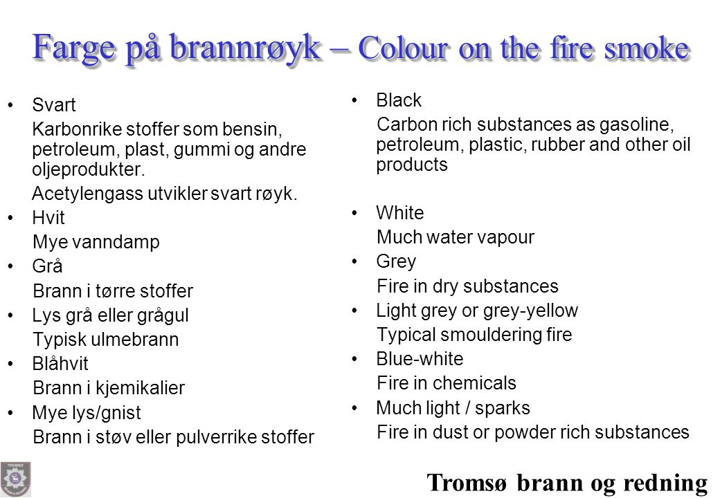 Farge på brannrøyk – Colour on the fire smoke