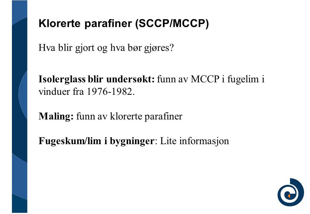Klorerte parafiner (SCCP/MCCP)