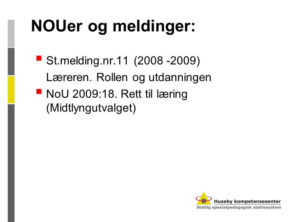 NOUer og meldinger: St.melding.nr.11 (2008 -2009)