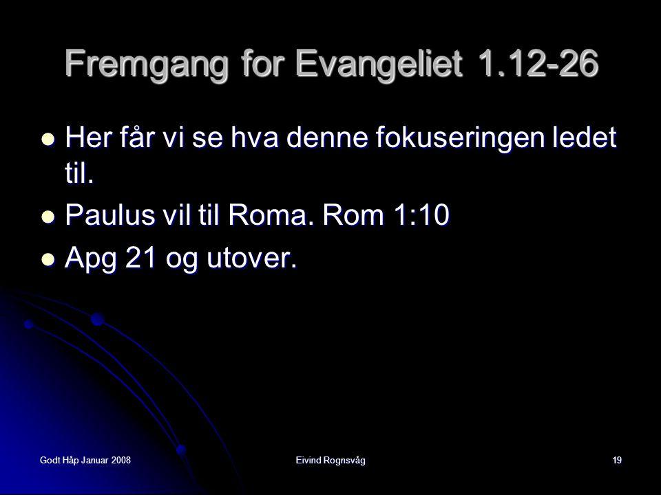 Fremgang for Evangeliet 1.12-26