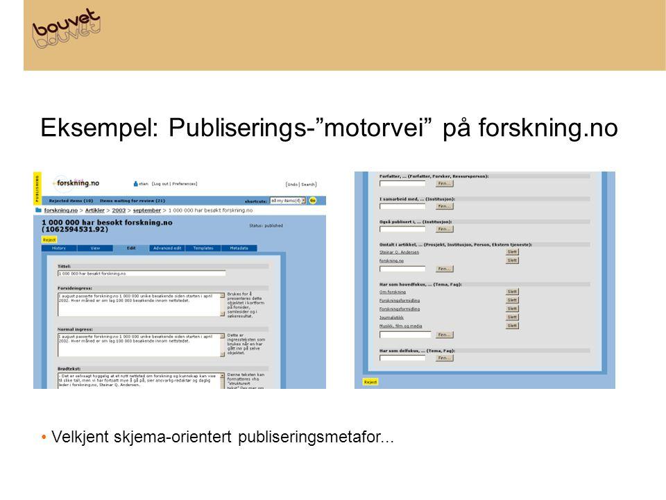 Eksempel: Publiserings- motorvei på forskning.no