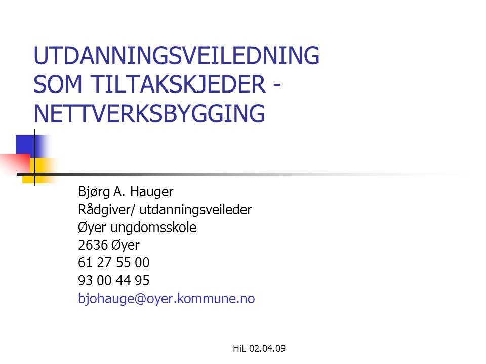 UTDANNINGSVEILEDNING SOM TILTAKSKJEDER - NETTVERKSBYGGING