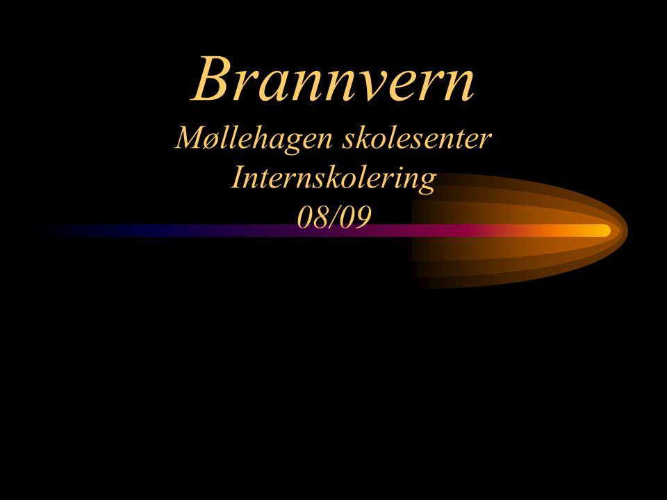 Brannvern Møllehagen skolesenter Internskolering 08/09