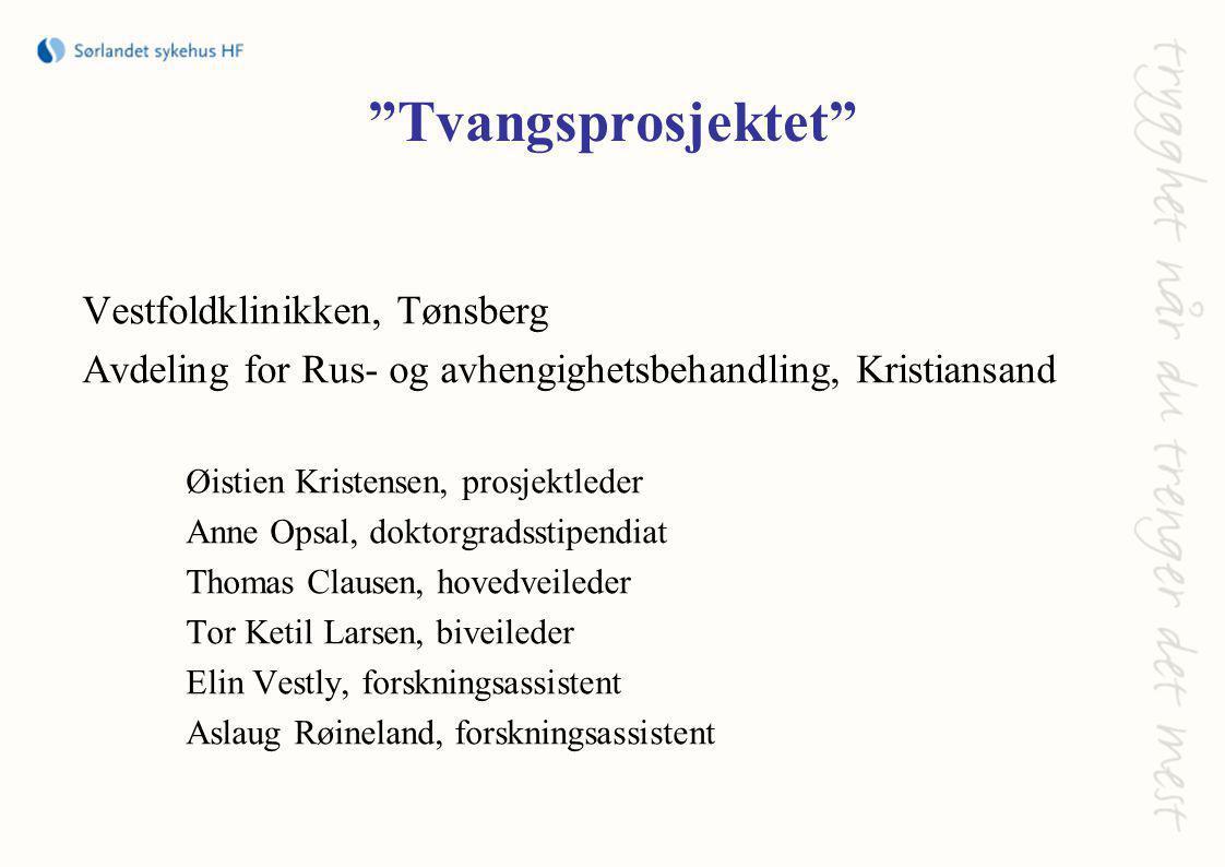 Tvangsprosjektet Vestfoldklinikken, Tønsberg