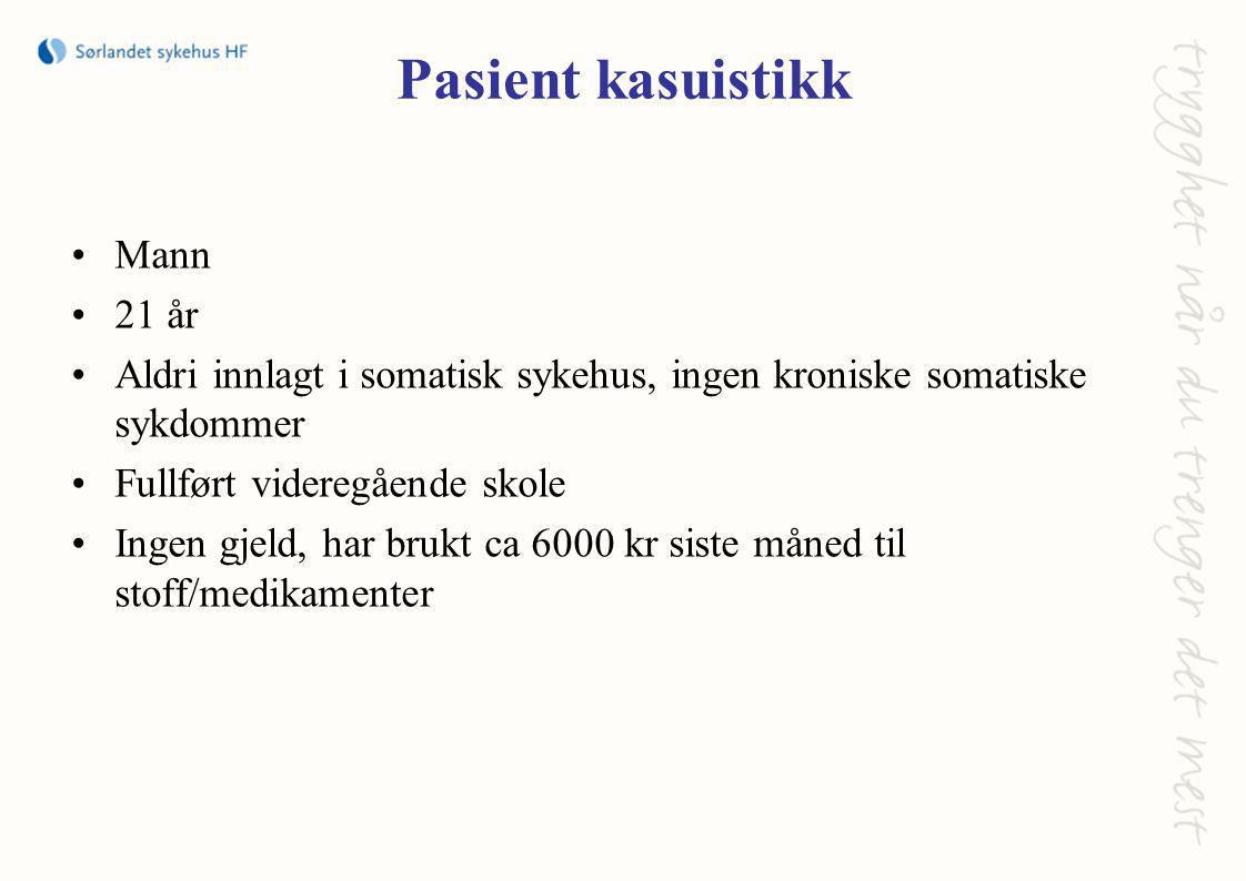 Pasient kasuistikk Mann 21 år