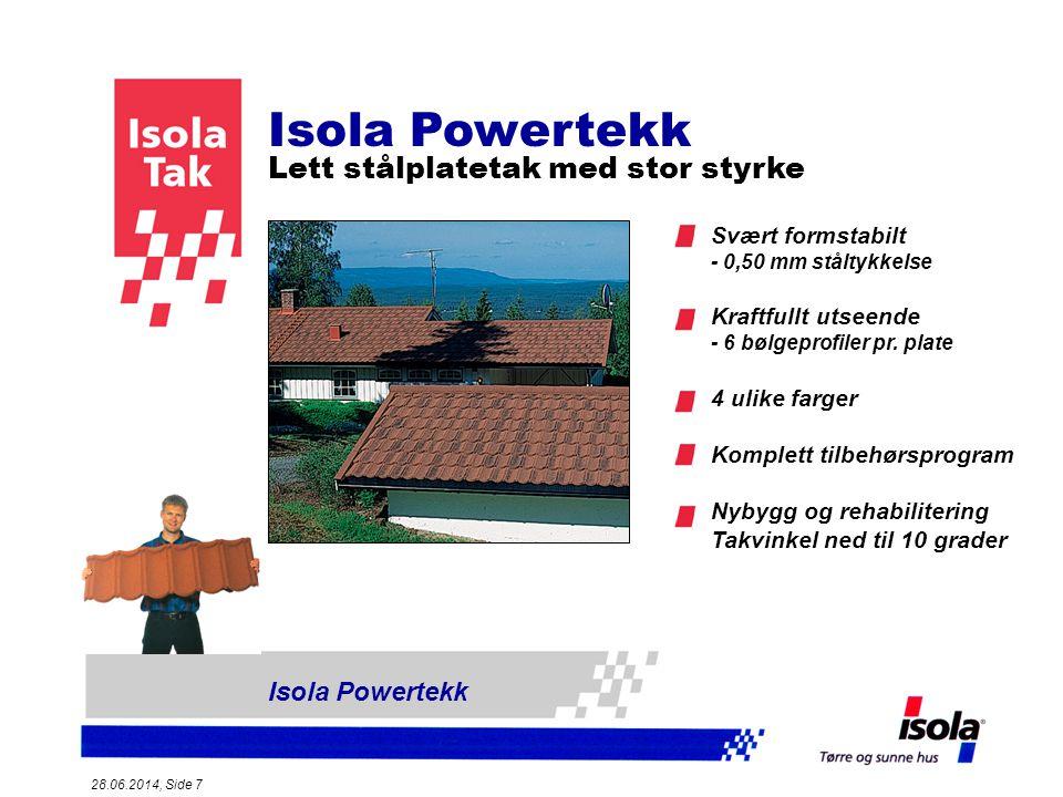 Isola Powertekk Lett stålplatetak med stor styrke