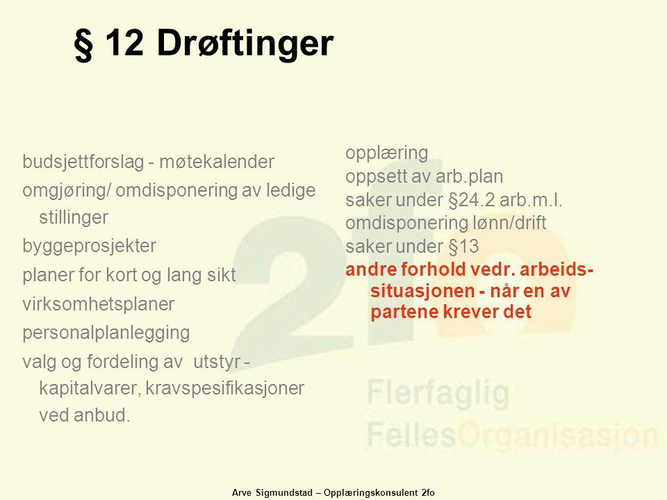§ 12 Drøftinger opplæring budsjettforslag - møtekalender