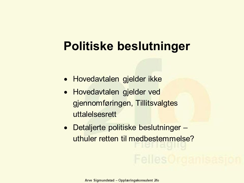 Politiske beslutninger