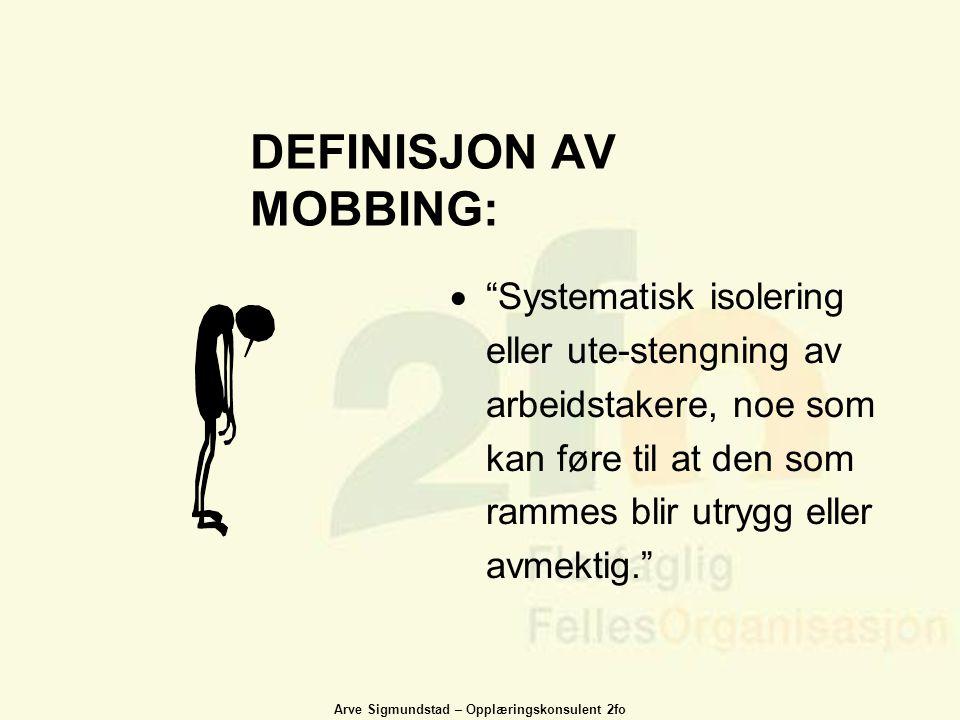 DEFINISJON AV MOBBING: