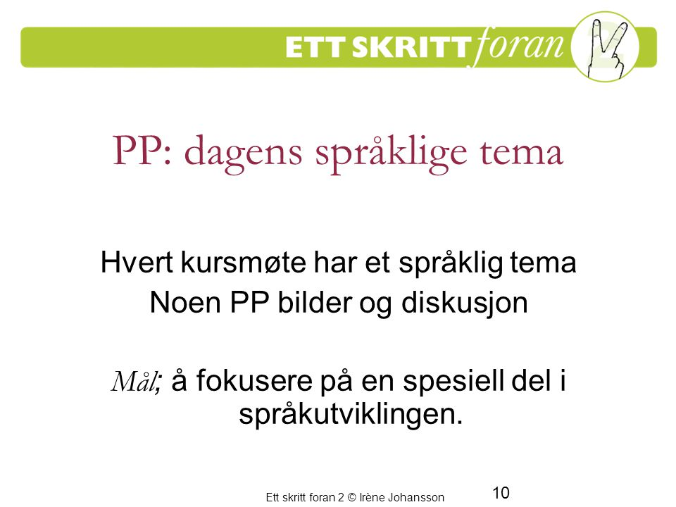 PP: dagens språklige tema
