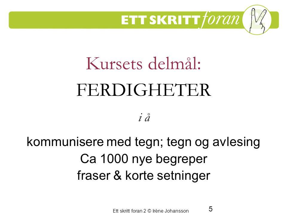Kursets delmål: FERDIGHETER