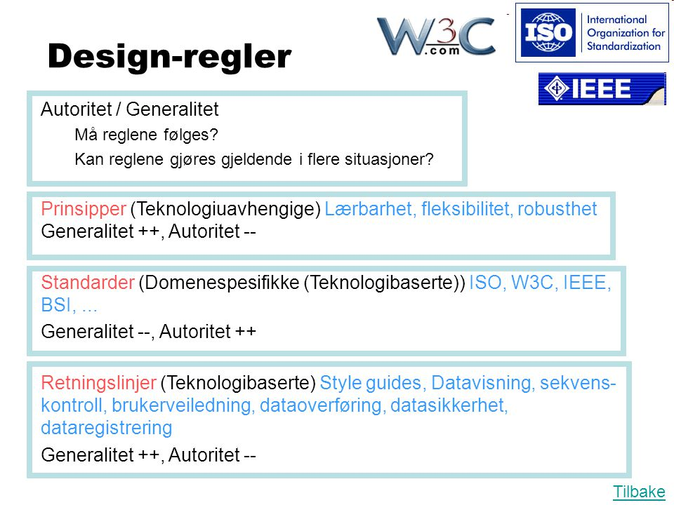 Design-regler Autoritet / Generalitet