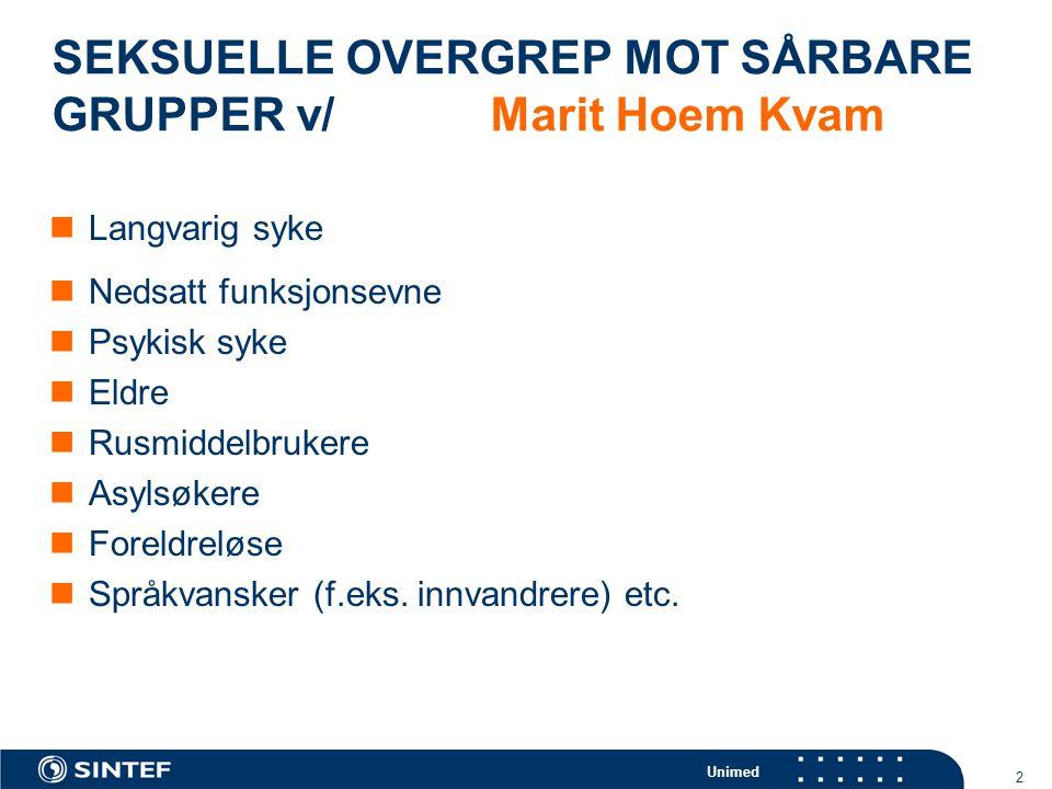 SEKSUELLE OVERGREP MOT SÅRBARE GRUPPER v/ Marit Hoem Kvam