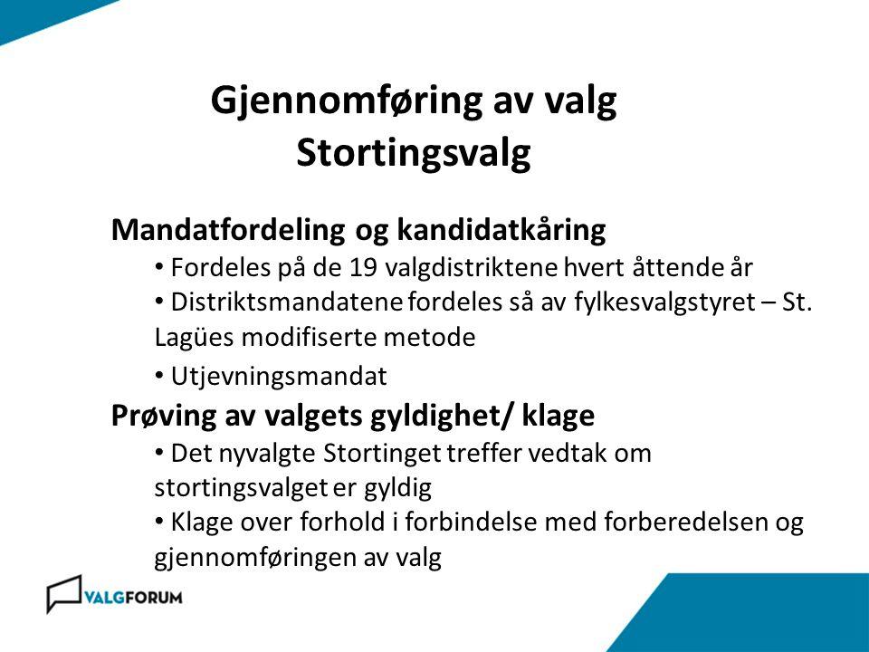Gjennomføring av valg Stortingsvalg