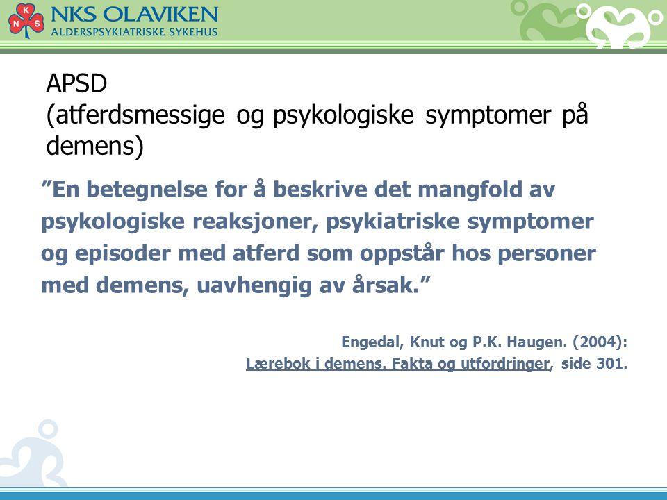 APSD (atferdsmessige og psykologiske symptomer på demens)