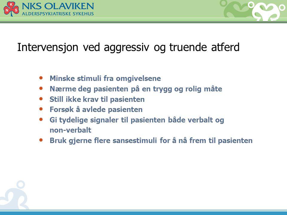 Intervensjon ved aggressiv og truende atferd