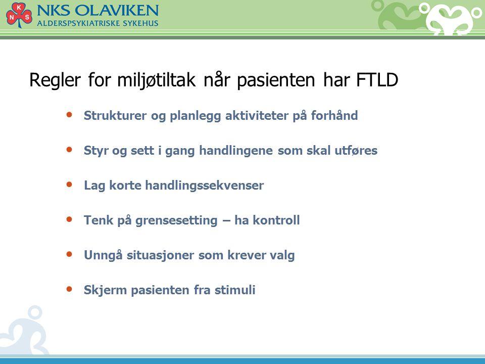 Regler for miljøtiltak når pasienten har FTLD
