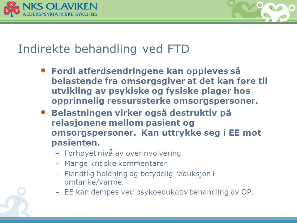 Indirekte behandling ved FTD