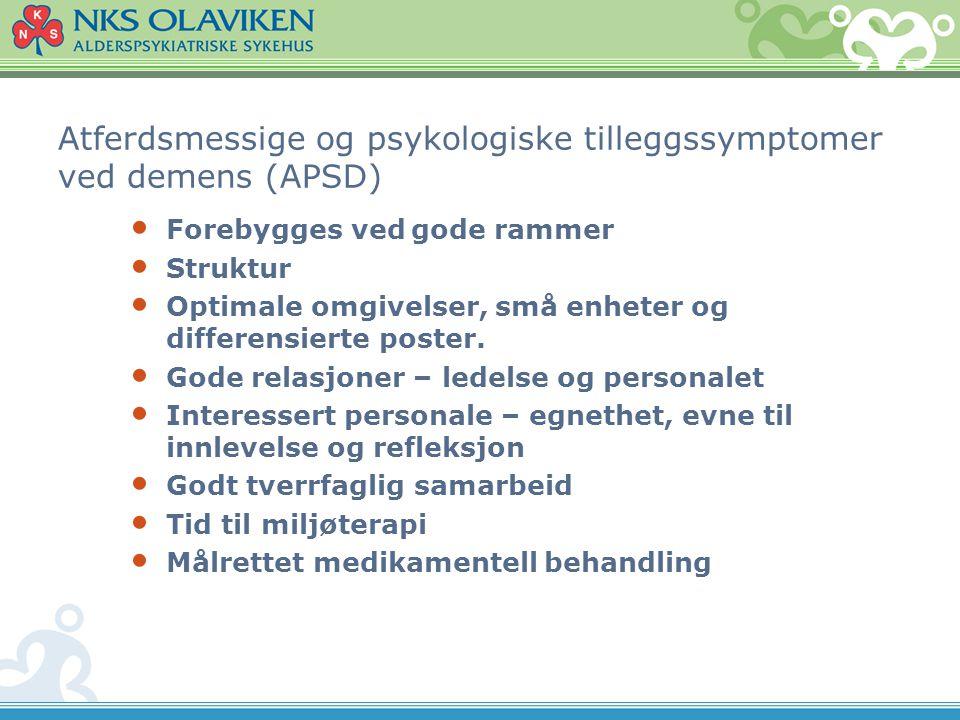 Atferdsmessige og psykologiske tilleggssymptomer ved demens (APSD)