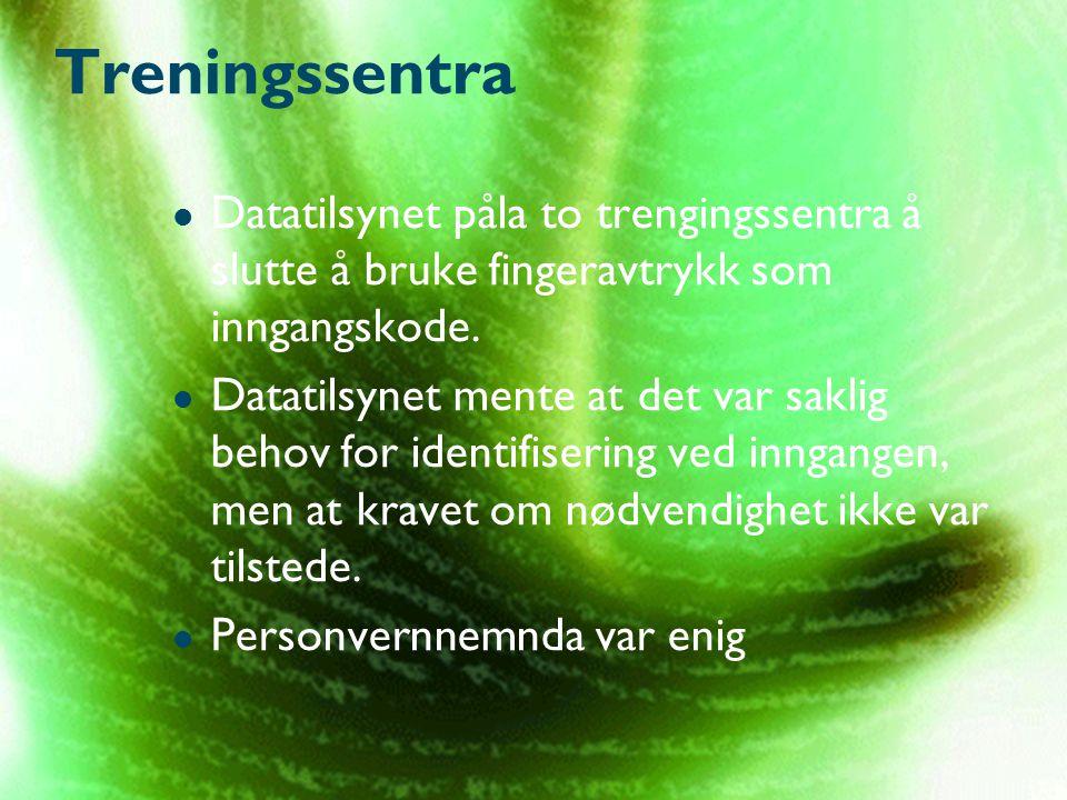 Treningssentra Datatilsynet påla to trengingssentra å slutte å bruke fingeravtrykk som inngangskode.