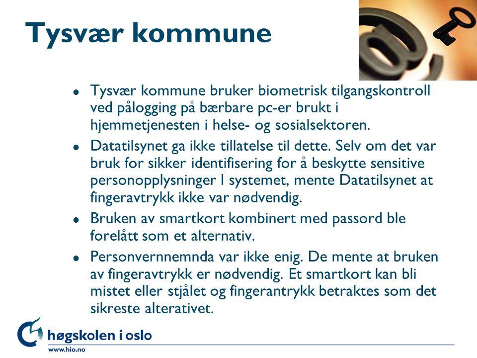 Tysvær kommune Tysvær kommune bruker biometrisk tilgangskontroll ved pålogging på bærbare pc-er brukt i hjemmetjenesten i helse- og sosialsektoren.