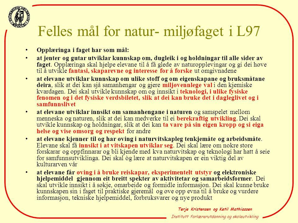 Felles mål for natur- miljøfaget i L97