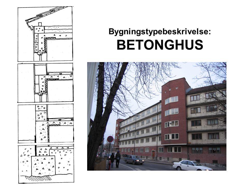Bygningstypebeskrivelse: BETONGHUS