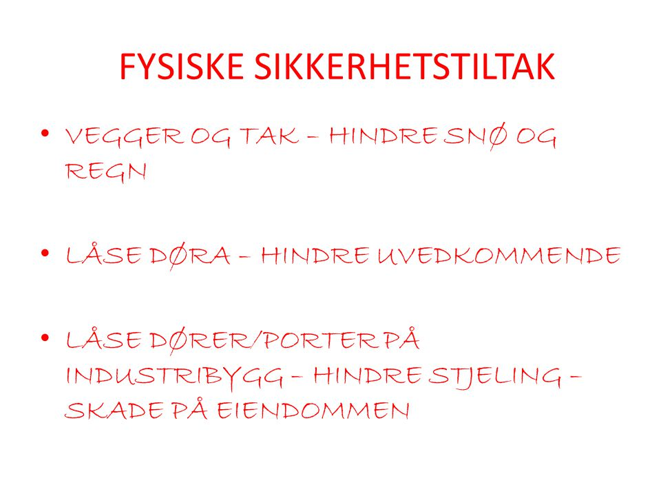 FYSISKE SIKKERHETSTILTAK