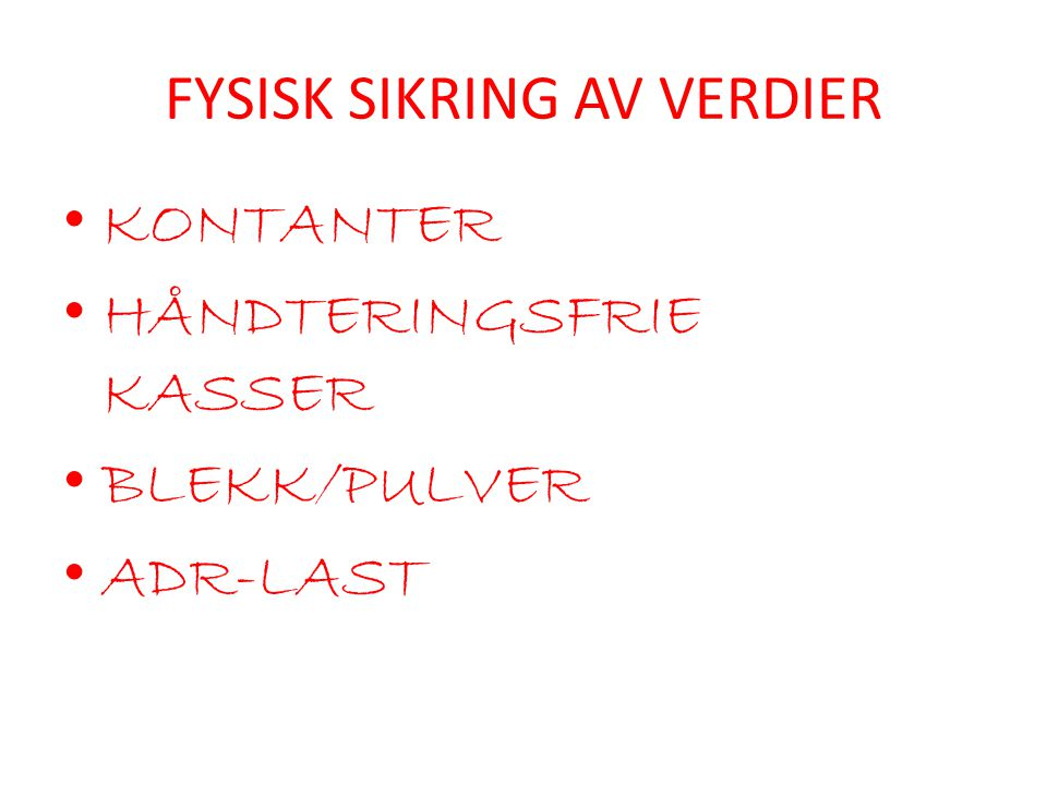 FYSISK SIKRING AV VERDIER