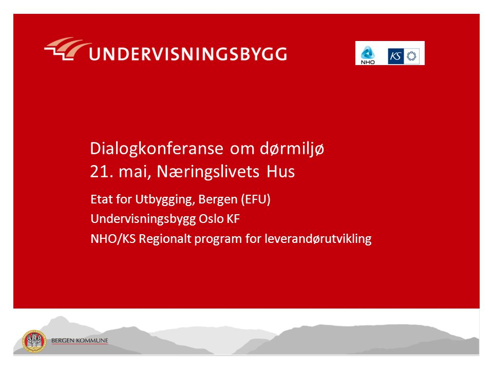 Dialogkonferanse om dørmiljø 21. mai, Næringslivets Hus