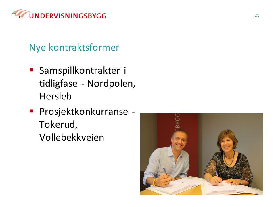 Nye kontraktsformer Samspillkontrakter i tidligfase - Nordpolen, Hersleb.