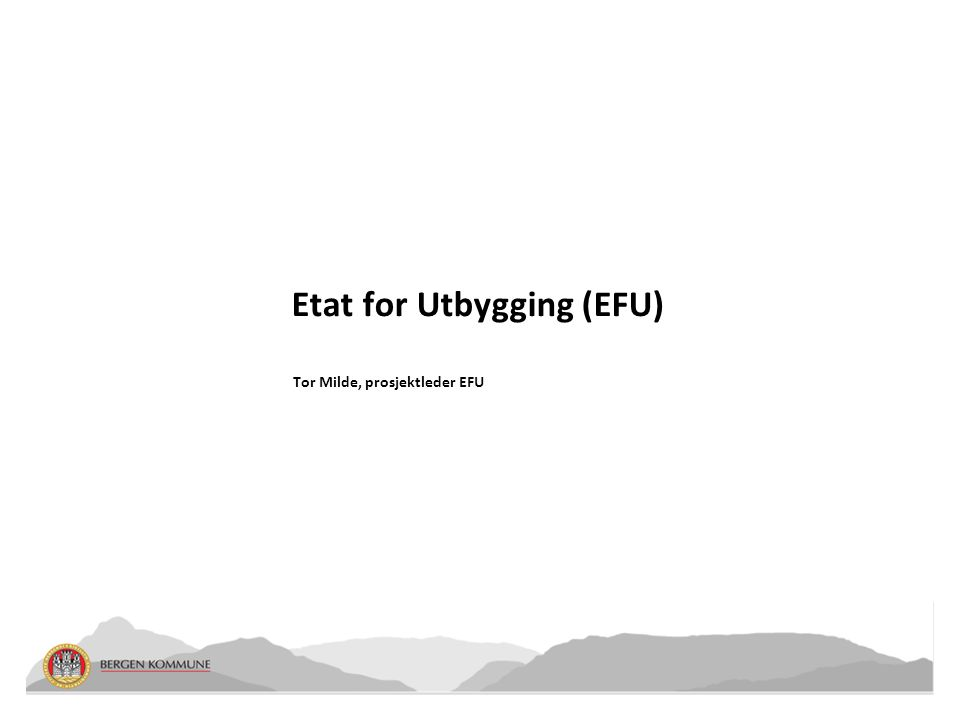 Etat for Utbygging (EFU)