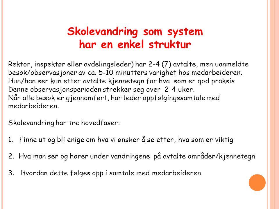 Skolevandring som system