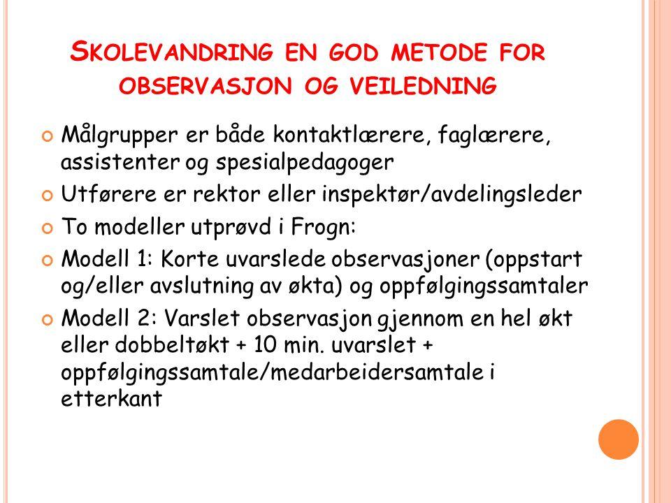 Skolevandring en god metode for observasjon og veiledning