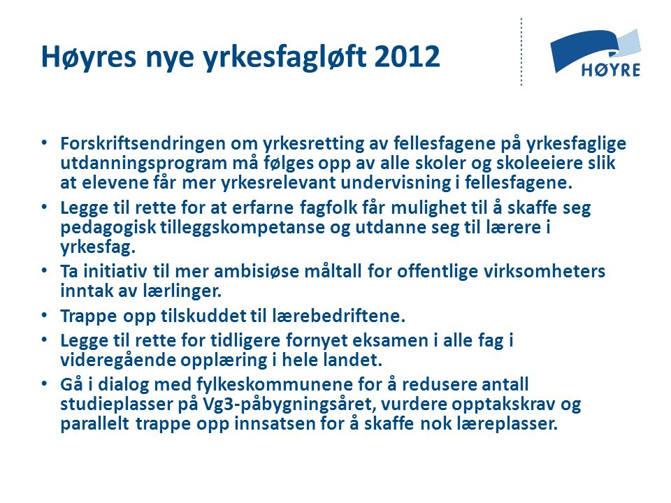 Høyres nye yrkesfagløft 2012